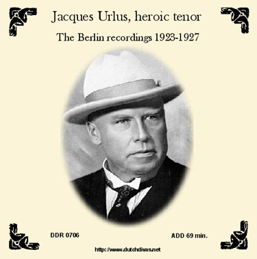 Jacques Urlus - The Berlin recordings 1923-1927