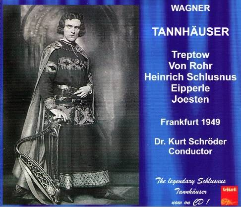 The Gebhardt budget cd cover for Wagner's Tannhäuser with Günther Treptow in the title role
